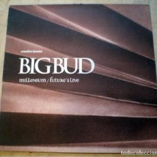 Discos de vinilo: BIG BUD – MILLENNIUM / FUTURE'S LIVE - CREATIVE SOURCE UK 1996 DRUM N BASS . Lote 111852479