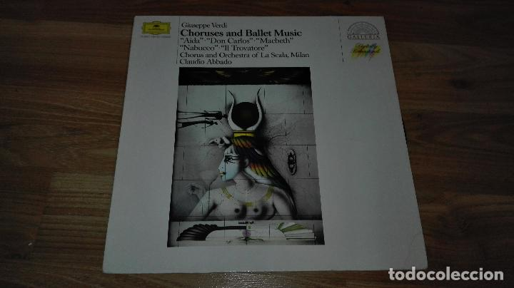GIUSEPPE VERDI CHORUSES AND BALLET MUSIC CLAUDIO ABBADO LP 1985 (Música - Discos - LP Vinilo - Clásica, Ópera, Zarzuela y Marchas)