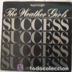Discos de vinilo: THE WEATHER GIRLS, SUCCESS - MAXI-SINGLE SPAIN 1983. Lote 111876127