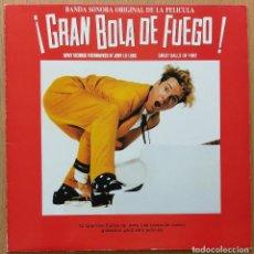 Discos de vinilo: GRAN BOLA DE FUEGO LP VINILO BANDA SONORA PELÍCULA. Lote 111878079