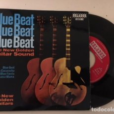 Discos de vinilo: THE NEW GOLDEN GUITARS – BLUE BEAT / EP ORLADOR 10025 B - ED ESP 1965 - ROCK SURF INSTRUMENTAL. Lote 111897315