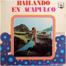 Discos de vinilo: MAESTRO RAMÓN MÁRQUEZ (RAMÓN MÁRQUEZ ORCHESTRA) – BAILANDO EN ACAPULCO - LP SPAIN 1973 - DIRESA. Lote 111899215