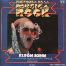 Discos de vinilo: ELTON JOHN - HISTORIA DE LA MUSICA ROCK Nº 44 / LP DJM RECORDS DE 1982 RF-4381 , PERFECTO ESTADO. Lote 111936499
