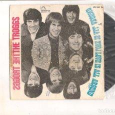 Discos de vinilo: THE TROGGS LOVE IS ALL AROUND FONTANA 1967. Lote 111939231