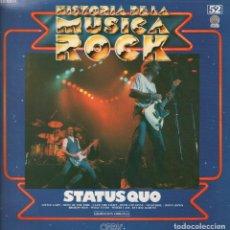Discos de vinilo: STATUS QUO - HISTORIA DE LA MUSICA ROCK Nº 52 - LP VERTIGO DE 1982 RF-4387 , PERFECTO ESTADO. Lote 111945355