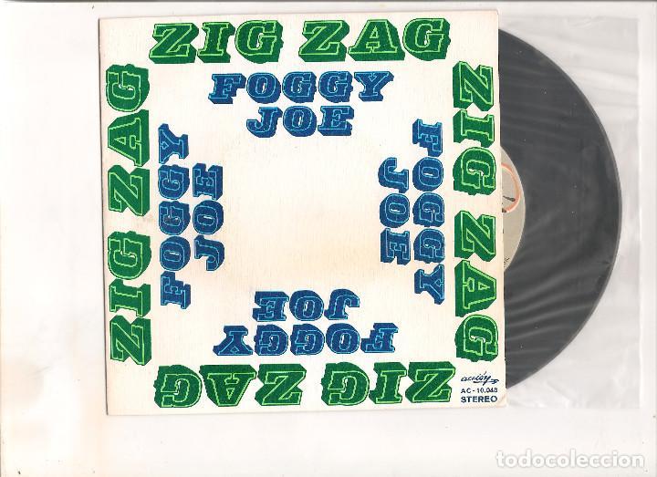 FOGGY JOE ZIG ZAG ACCION 1973 (Música - Discos - Singles Vinilo - Pop - Rock - Internacional de los 70)