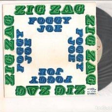 Discos de vinilo: FOGGY JOE ZIG ZAG ACCION 1973. Lote 111946295