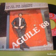 Discos de vinilo: SINGLE 1968 - LUIS AGUILE - ES EL SOL ESPAÑOL + EL TIO CALAMBRES - SONOPLAY. Lote 111968251