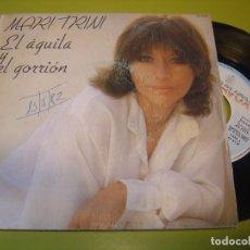 Discos de vinilo: SINGLE 1982 - MARI TRINI - EL AGUILA Y EL GORRION + GUARDATE - HISPAVOX. Lote 111976803