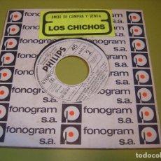 Discos de vinilo: LOS CHICHOS - SINGLE PROMOCIONAL 1980 - AMOR DE COMPRA Y VENTA + PERDONAME - PHILIPS. Lote 111977223