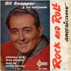 Discos de vinilo: GIL SNAPPER Y SU CONJUNTO (LINCOLN FIG) – ROCK AND ROLL AMERICANO - EP SPAIN 1958 - SAEF SP 1016. Lote 111988199