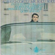 Discos de vinilo: SINGLE ALBERTO CORTEZ. MR SUCU SUCU. 4 TEMAS. . HISPAVOX 1967. SPAIN (PROBADO Y BIEN). Lote 111989327