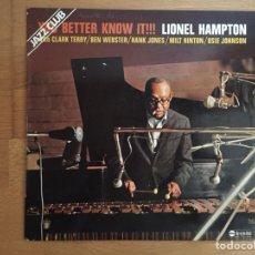 Discos de vinilo: LIONEL HAMPTON: YOU BETTER KNOW IT!!!. Lote 111991306