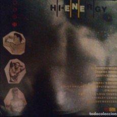 Discos de vinilo: VENDO LP HI-ENERGY, VARIOS INTERPRETES, AÑO 1984 (MAS INFORMACIÓN EN 2ª FOTO EN EL INTERIOR).. Lote 197477916