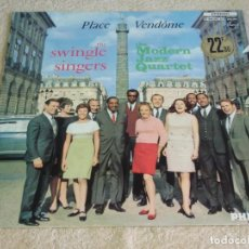 Discos de vinilo: THE SWINGLE SINGERS & THE MODERN JAZZ QUARTET ( PLACE VENDÔME ) FRANCE-1966 LP33 PHILIPS. Lote 112048207
