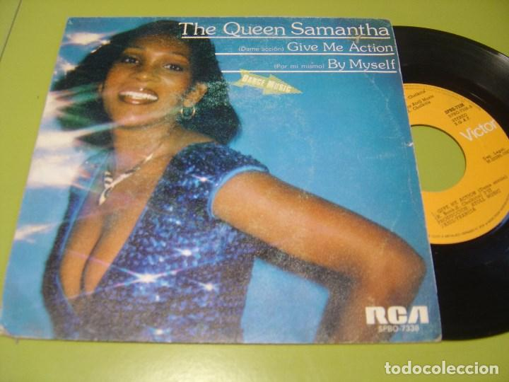 SINGLE 1982 - THE QUEEN SAMANTHA - GIVE ME ACTION + BY MYSELF - RCA (Música - Discos - Singles Vinilo - Funk, Soul y Black Music)