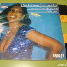 Discos de vinilo: SINGLE 1982 - THE QUEEN SAMANTHA - GIVE ME ACTION + BY MYSELF - RCA. Lote 112060479