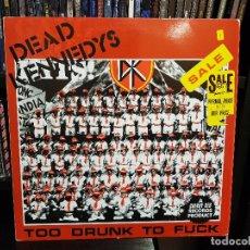 Discos de vinilo: DEAD KENNEDYS - TOO DRUNK TO FUCK. Lote 112131579