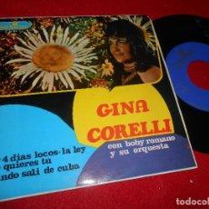 Discos de vinilo: GINA CORELLI&BOBBY ROMANO POR 4 DIAS LOCOS/LA LEY/QUE QUIERES TU/CUANDO SALI DE CUBA EP 1968 SESION . Lote 112142715