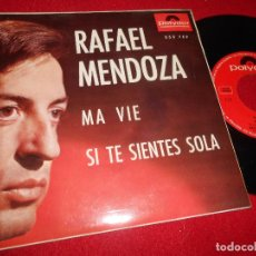 Discos de vinilo: RAFAEL MENDOZA MA VIE/HOY DE RODILLAS/SI TE SIENTES SOLA/RECUERDAME EP 1964 POLYDOR EXCELENTE ESTADO. Lote 112146507