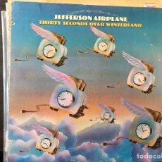 Discos de vinilo: THIRTY SECONDS OVER WINTERLAND. JEFFERSON AIRPLANE. Lote 112188232