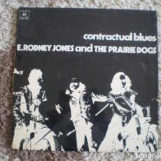 Discos de vinilo: LP. E. RODNEY JONES AND THE PRAIRIE DOGS. CONTRACTUAL BLUES. AÑOS 70. . Lote 112209235