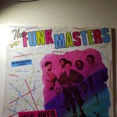Discos de vinilo: THE FUNK MASTERS,,,, IT'S OVER....REF-PC-69040. Lote 112211243