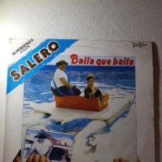Discos de vinilo: SALERO ,,BAILA QUE BAILA-PC-7824--PROMO.. Lote 112218663