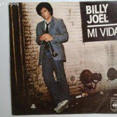 Discos de vinilo: BILLY JOEL, MI VIDA, CBS,1975, SINGLE VINILO. Lote 112229227