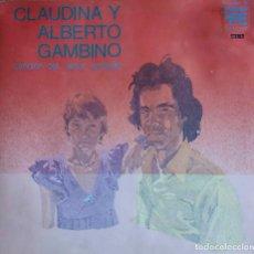 Discos de vinilo: CLAUDIA Y ALBRTO GAMBINO. CANCION DEL AMOR ARMADO. LP ORIGINAL ESPAÑA PORTDA ABIERTA.. Lote 112236463