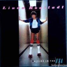 Discos de vinilo: LINDA RONSTADT. LIVING IN THE USA. LP USA CON FUNDA INTERIOR CON LETRAS. Lote 112239647