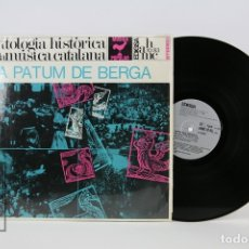 Discos de vinilo: DISCO DE VINILO - LA PATUM DE BERGA / ANTOLOGIA HISTÒRICA - EDIGSA - 1969. Lote 112239803