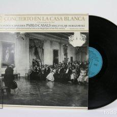 Discos de vinilo: DISCO DE VINILO - PABLO CASALS / CONCIERTO EN LA CASA BLANCA - CBS - 1970. Lote 112240347
