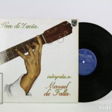 Discos de vinilo: DISCO DE VINILO - PACO DE LUCÍA INTERPRETA A MANUEL DE FALLA - PHILIPS - 1978. Lote 112240463