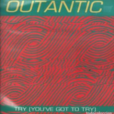 Discos de vinilo: OUTANTIC - TRY (YOU´VE GOT TO TRY) - MAX MUSIC 1991 RF-4449 . Lote 112297951