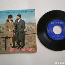Discos de vinilo: GELU Y TITO MORA - GRACIAS- LA VOZ DE SU AMO 14050 - AÑO 1964. Lote 112312879