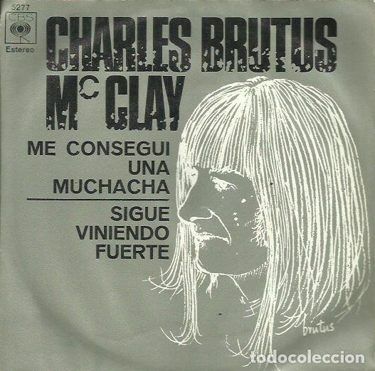 CHARLES BRUTUS. SINGLE. SELLO CBS. EDITADO EN ESPAÑA. AÑO 1970 (Música - Discos - Singles Vinilo - Pop - Rock - Extranjero de los 70)