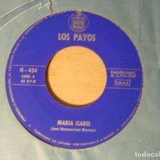 Discos de vinilo: SINGLE 1969 - LOS PAYOS - MARIA ISABEL - COMPASION - HISPAVOX. Lote 112329571