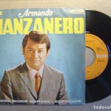 Discos de vinilo: SINGLE 1969 - ARMANDO MANZANERO - PUEDO MORIR MAÑANA + ESPERARE - RCA. Lote 112356023