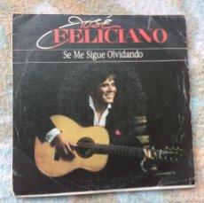 Discos de vinilo: JOSE FELICIANO - SE ME SIGUE OLVIDANDO / PRELUDIO AZTECO. Lote 112374303