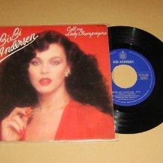Discos de vinilo: BIBI ANDERSEN - CALL ME LADY CHAMPAGNE - SINGLE - 1980. Lote 57284570