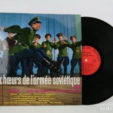 Discos de vinilo: DISCO LP DE VINILO - LES CHOEURS DE L' ARMÉE SOVIÉTIQUE / BORIS ALEXANDROV - LE CHANT DU MONDE. Lote 112393346