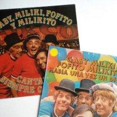 Discos de vinilo: LOTE 2 LP GABY MILIKI FOFITO Y MILIKITO, HABIA UNA VEZ UN DISCO Y CANTANDO SIEMPRE CANTAN, RCA 1977. Lote 112426431