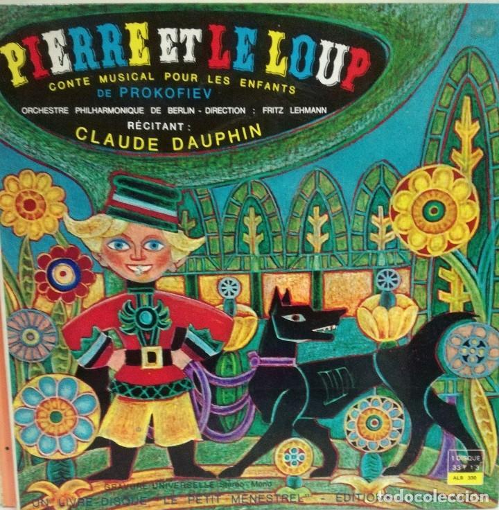 CLAUDE DAUPHIN - PIERRE ET LE LOUP PROKOKIEV LP 10 PULGADAS + LIBRETO 20  PAG FRANCE