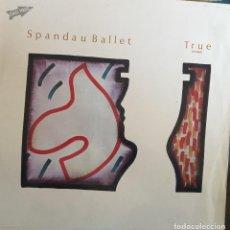 Discos de vinilo: SPANDAU BALLET(TRUE). Lote 112437791