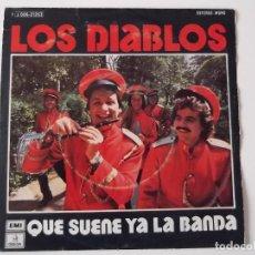 Discos de vinilo: LOS DIABLOS - QUE SUENE YA LA BANDA. Lote 112441419