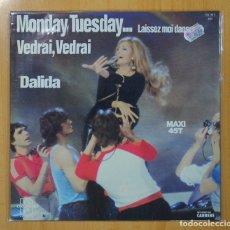 Discos de vinilo: DALIDA - MONDAY TUESDAY, VEDRAI VEDRAI - MAXI. Lote 112453123