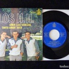 Discos de vinilo: LOS H.H. AMEN, LAS CEREZAS, TANTO AMOR, AYER. SINGLE HISPAVOX, 1965. Lote 112512947