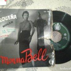 Discos de vinilo: EP MONNA BELL ROGAR LA DANZA DEL BESAR... BUEN SONIDO PORTADA MAL. Lote 112527115