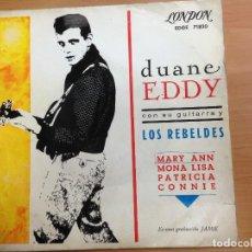 Discos de vinilo: EP EDITADO EN ESPAÑA LONDO EDGE 71820 DUANE EDDY CON LOS REBELDES/ MARY ANN/MONA LISA/ PATRICIA ETC. Lote 112535999